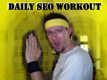 A Daily SEO Workout