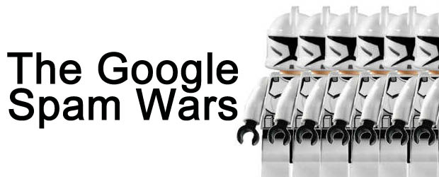 The Google Spam Wars