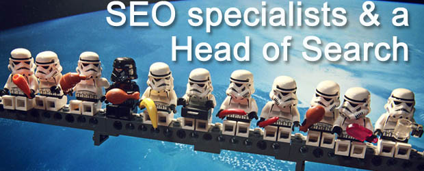 The SEO organizations - Specialists and Head of Search