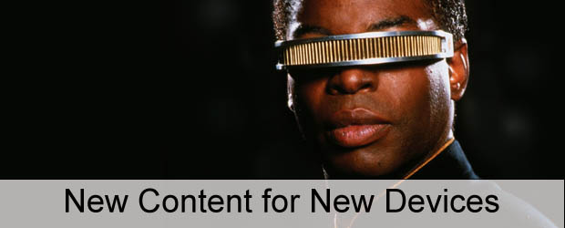 New Content for New Devices