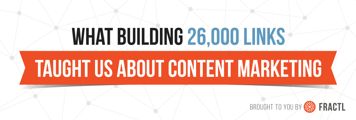 What-Building-26000-Links-Taught-Us-About-Content-Marketing.jpg