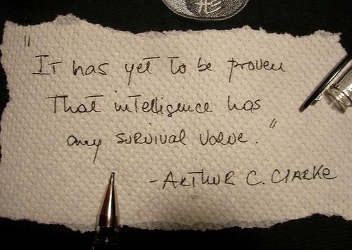 Intelligence - Arthur C Clarke