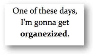 Soyez organisé