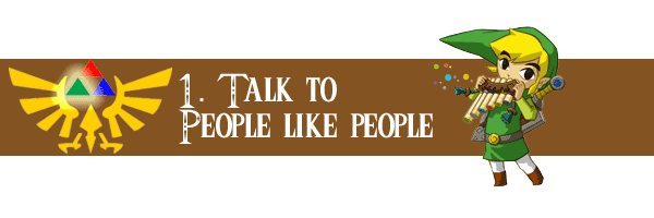 Talk to People Like People