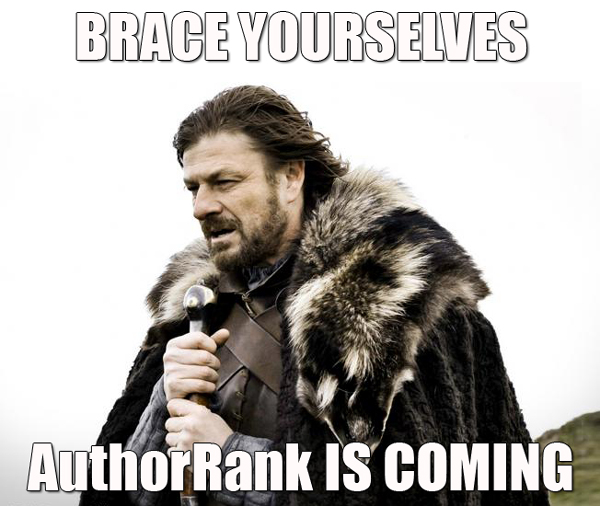 Brace yourselves; AuthorRank is Coming