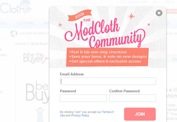 9522af4e018 This is how ModCloth invites its users to  join  the  community  instead of  just saying  register . Please note that when customers registers on your  store