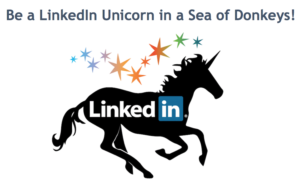 Linkedin marketing hacks - Be a linkedin Unicorn